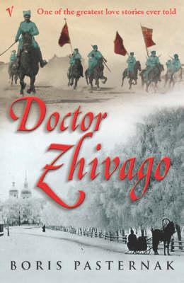 VINTAGE CLASSICS : DOCTOR ZHIVAGO Paperback B FORMAT