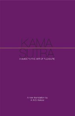 PENGUIN CLASSICS : KAMA SUTRA: A GUIDE TO THE ART OF PLEASURE HC