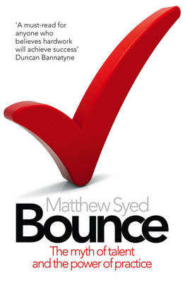 BOUNCE: THE MYTH OF TALENT AND THE POWER OF PRACTICE Paperback