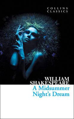 COLLINS CLASSICS : A MIDSUMMER NIGHT'S DREAM Paperback A FORMAT