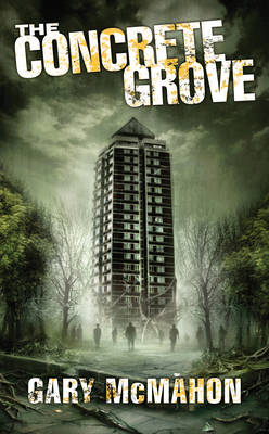 THE CONCRETE GROVE 1: THE CONCRETE GROVE Paperback A FORMAT