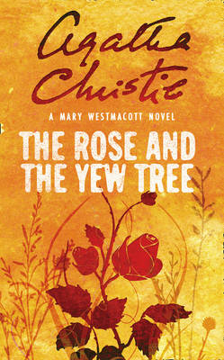 MARY WESTMACOTT: THE ROSE AND THE YEW TREE Paperback A FORMAT