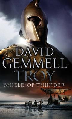 TROJAN WAR TRILOGY 2: TROY SHIELD OF THUNDER Paperback A FORMAT