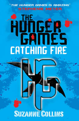 THE HUNGER GAMES 2: CATCHING FIRE Paperback B FORMAT