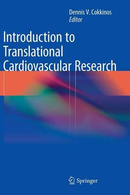 INTRODUCTION TO TRANSLATIONAL CARDIOVASCULAR RESEARCH HC