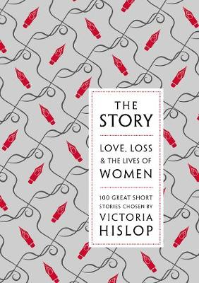 THE STORY: LOVE, LOSS & THE LIVES OF WOMEN HC