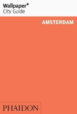 AMSTERDAM (WALLPAPER CITY GUIDES)