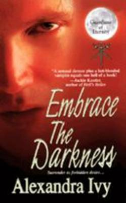 GUARDIANS OF ETERNITY : EMBRACE THE DARKNESS Paperback A FORMAT