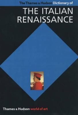 DICTIONARY OF ITALIAN RENAISSANCE  Paperback