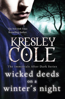 IMMORTALS AFTER DARK 4: WICKED DEEDS ON A WINTER'S NIGHT Paperback B FORMAT