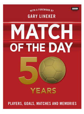 MATCH OF THE DAY : 50 YEARS OF FOOTBALL HC