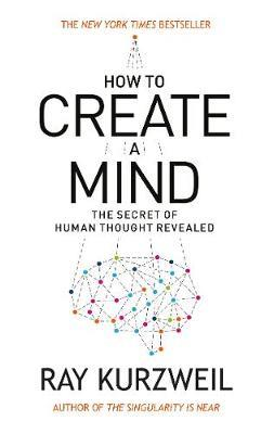HOW TO CREATE A MIND  Paperback