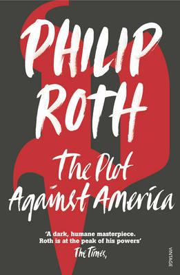 THE PLOT AGAINST AMERICA Paperback B FORMAT
