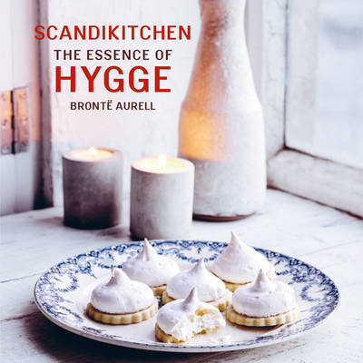 SCANDIKITCHEN: THE ESSENCE OF HYGGE  Paperback