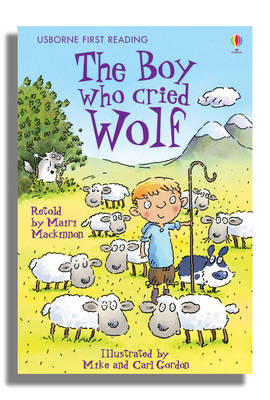 USBORNE FIRST READING 3: THE BOY WHO CRIED WOLF  HC