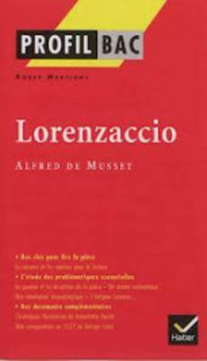 PROFIL D'UNE OEUVRE : LORENZACCIO Paperback