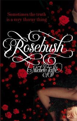 ROSEBUSH Paperback B FORMAT