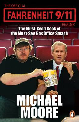 THE OFFICIAL FAHRENHEIT 9/11 READER Paperback B FORMAT