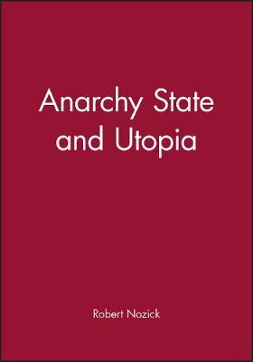 ANARCHY STATE UTOPIA  Paperback