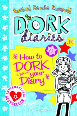DORK DIARIES 4: HOW TO DORK YOUR DIARY (A NEW TALE FROM A NOT-SO-FABULOUS-LIFE) Paperback A FORMAT