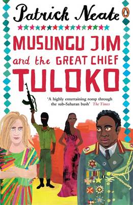 MUSUNGU JIM AND THE GREAT CHIEF TULOKO Paperback B FORMAT