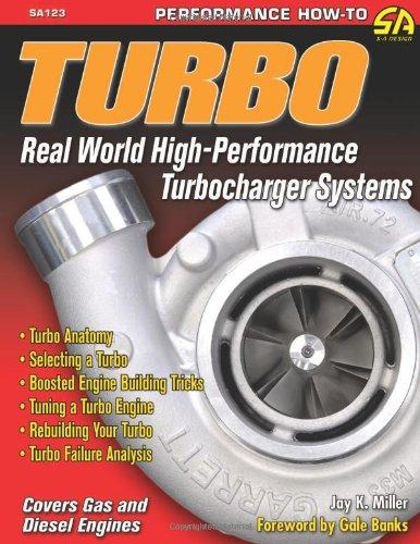 TURBO: REAL WORLD HIGH-PERFORMANCE TURBOCHARGER SYSTEMS Paperback