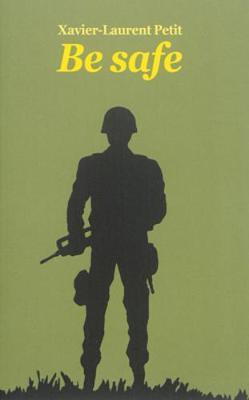 BE SAFE  Paperback