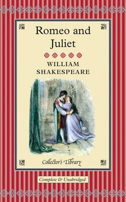 COLLECTOR'S LIBRARY : ROMEO AND JULIET  HC