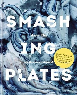 SMASHING PLATES : GREEK FLAVOURS REDEFINED HC