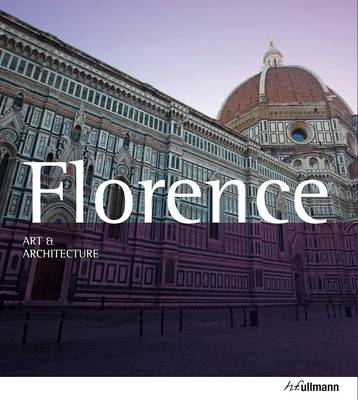 ART AND ARCHITECTURE : FLORENCE Paperback