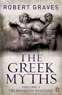 THE GREEK MYTHS: VOLUME 1 Paperback