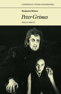 CAMBRIDGE OPERA HAND BOOKS : BENJAMIN BRITTEN:PETER GRIMES Paperback