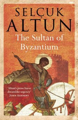 THE SULTAN OF BYZANTIUM  Paperback