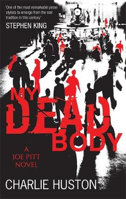 JOE PITT CASEBOOKS 5: MY DEAD BODY Paperback B FORMAT