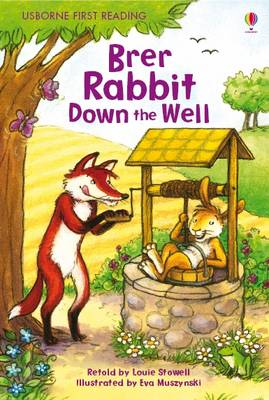 USBORNE FIRST READING 2: BRER RABBIT DOWN THE WELL HC