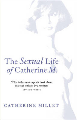 THE SEXUAL LIFE OF CATHERINE M. Paperback B FORMAT