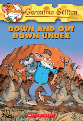 GERONIMO STILTON : DOWN AND OUT DOWN UNDER Paperback A FORMAT
