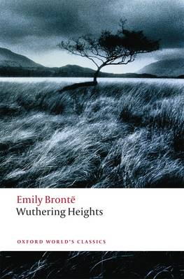 OXFORD WORLD CLASSICS: WUTHERING HEIGHTS N/E Paperback B FORMAT