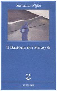 IL BASTONE DEI MERACOLI Paperback B FORMAT