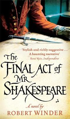 THE FINAL ACT OF MR SHAKESPEARE Paperback B FORMAT