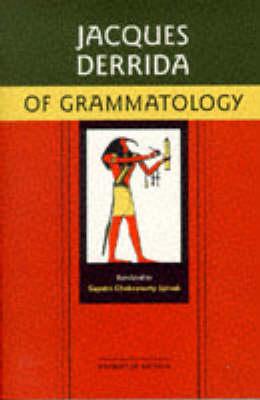 OF GRAMMATOLOGY Paperback