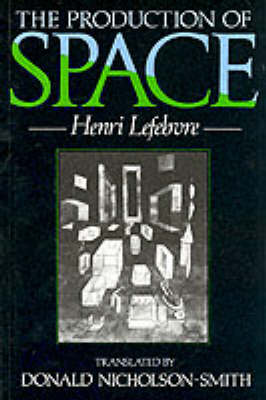 THE PRODUCTION OF SPACE  Paperback