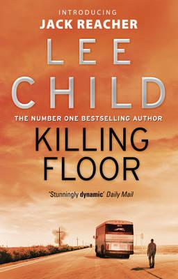 A JACK REACHER THRILLER 1: KILLING FLOOR Paperback B FORMAT