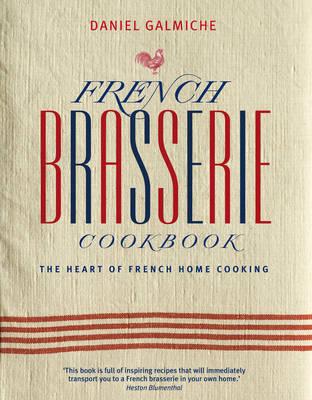 FRENCH BRASSERIE COOKBOOK HC