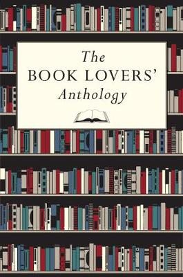THE BOOK LOVERS' ANTHOLOGY HC