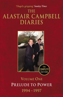 DIARIES VOLUME ONE PRELUDE TO POWER 1994-1997 Paperback B FORMAT