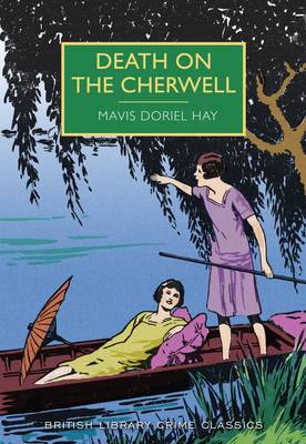 BRITISH LIBRARY CRIME CLASSICS : DEATH ON THE CHERWELL Paperback