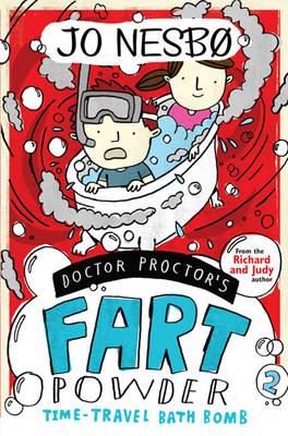 DOCTOR PROCTOR'S FART POWDER 2: TIME-TRAVELER BATH BOMBS Paperback A FORMAT
