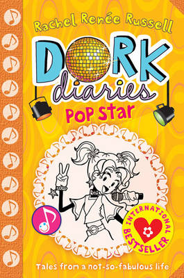 DORK DIARIES 3: POP STAR (TALES FROM A NOT-SO-FABULOUS-LIFE) Paperback A FORMAT