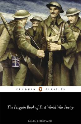 PENGUIN CLASSICS THE PENGUIN BOOK OF FIRST WORLD WAR POETRY Paperback B FORMAT